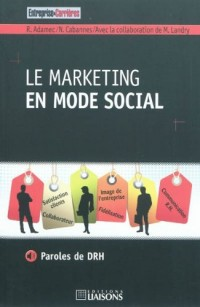 Le marketing en mode social : Paroles de DRH
