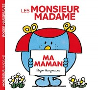 Monsieur Madame - Ma maman
