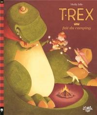 T-Rex fait du camping