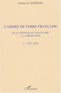 Armée de terre (t2) française (l') de la defense du sanctuaire a la projection