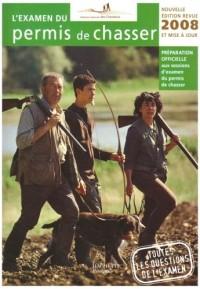 L'examen du permis de chasser 2008