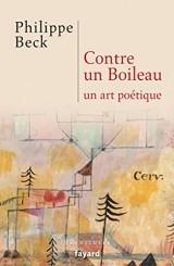 Contre un Boileau: Un art poétique