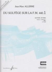 Du Solfege Sur la F.M. 440.1 - Lecture/Rythme - Professeur