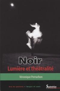 Noir : Lumière et théâtralité