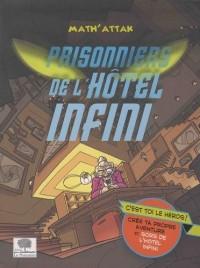 Prisonnier de l'hôtel infini