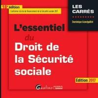 Essentiel du Droit de la Securite Sociale 2017, 16eme ed. (l')