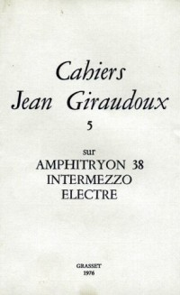 CAHIERS JEAN GIRAUDOUX. Tome 5
