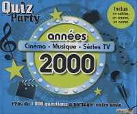 Coffret Quiz party : Années 2000 : Cinéma - musique - séries TV