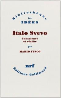 Italo Svevo - Conscience et réalité