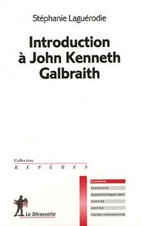 Introduction à John Kenneth Galbraith