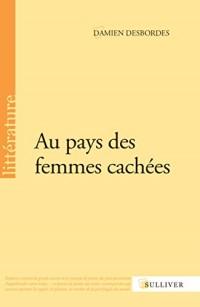 Au Pays des Femmes Cachees