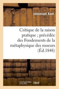 Critique de la Raison Pratique  ed 1848