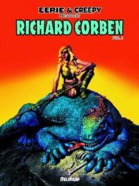 Eerie et Creepy présentent Richard Corben : Tome 2