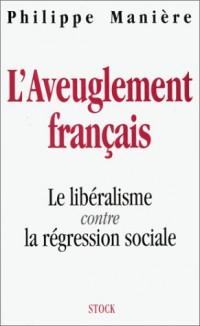 L aveuglement français