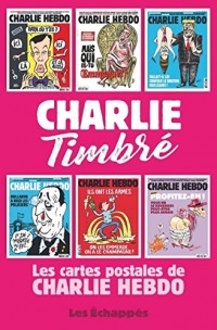 Charlie Timbré. Les cartes postales de Charlie Hebdo