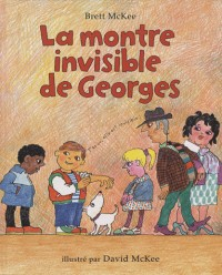 La montre invisible de Georges