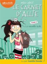 Le Carnet d'Allie 2 - La Nouvelle École [CD audio]
