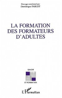 La formation des formateurs d'adultes