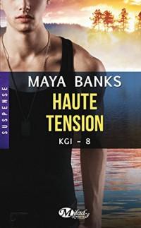 Kgi, T8 : Haute Tension