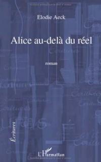 Alice au delà du Reel Roman
