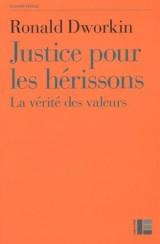 Justice pour les hérissons : La vérité des valeurs