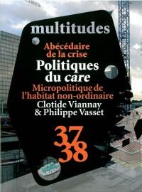 Multitudes, N° 37-38 : Politiques du care