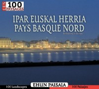 Los 100 paisajes de Ipar Euskal Herria