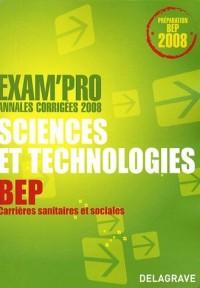 Sciences et technologies épreuve EP2 BEP CSS : Annales corrigées