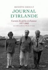 Journal d'Irlande: Carnets de pêche et d'amour - Texte établi et préfacé par Blandine de Caunes.