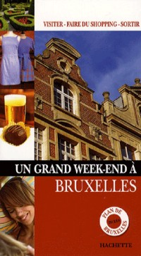 Ün grand week-end à Bruxelles