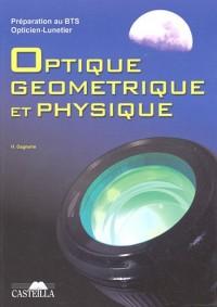 Préparation au BTS Opticien-Lunetier Optique géométrique et physique : Rappels de cours, Annales des examens, Examens Blancs