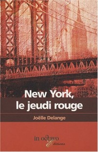 New-York, le Jeudi Rouge