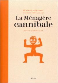 La Ménagère cannibale : Poésie domestique
