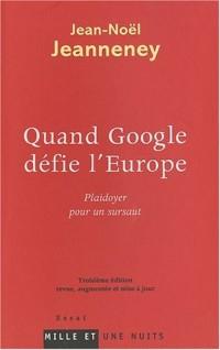 Quand Google défie l'Europe