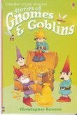 Usborne young reading - Series 1: Stories of gnomes and goblins