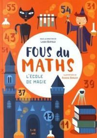 Fous du maths - L'école de magie