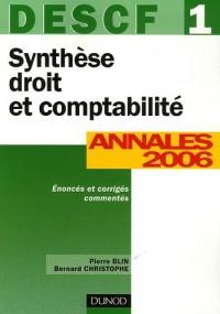 Synthèse droit et comptabilité DESCF 1 : Annales 2006 corrigés commentés