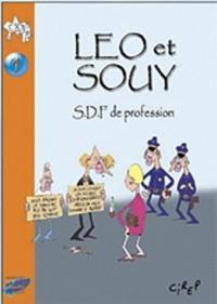 Leo et Souy : SDF de profession