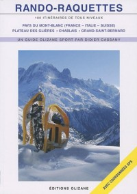 Rando-raquettes - 100 itinéraires de tous les niveaux