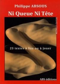 Ni Queue Ni Tête : 23 Textes courts