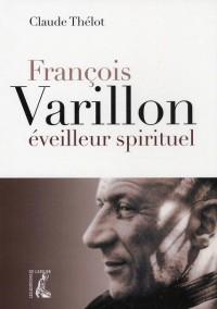 François Varillon un Eveilleur Spirituel