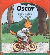 Oscar sait faire du vélo