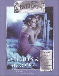 Emblèmes, N° 11 Décembre 2003 : Doubles & miroirs