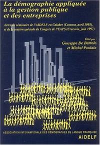 Démographie appliquée à la gestion publique et des entreprises