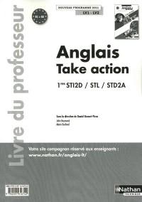Take Action 1eres Sti2d/Stl/Std2a Lv1/Lv2 B1>B2 Professeur 2011
