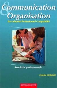 Communication et organisation Terminale professionnelle comptabilité