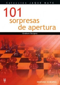 101 sorpresas de apertura / 101 Chess Opening Surprises