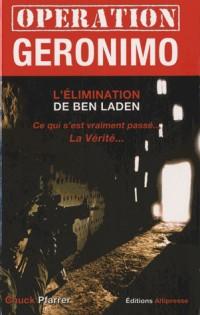 Opération Géronimo. L'élimination de Ben Laden