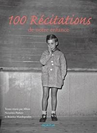 Cent récitations de notre enfance