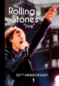 The Rolling Stones Live - 50th Anniversary